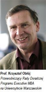 Prof. Krzystof Obłój - Przewodniczący Rady Doradczej Programu Executive MBA na Uniwersytecie Warszawskim